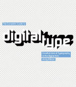 The Complete Guide to Digital Type : Creative Use of Typography in the Digital Arts - Andy Ellison
