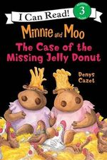 The Case of the Missing Jelly Donut - Denys Cazet
