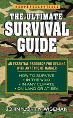 The Ultimate Survival Guide - John Wisemen