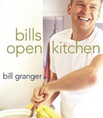 Bill's Open Kitchen - Bill Granger