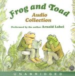Frog and Toad : Audio Collection - Arnold Lobel