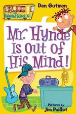 Mr. Hynde is Out of His Mind! : Mr. Hynde Is Out of His Mind! - Dan Gutman