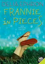 Frannie in Pieces - Delia Ephron