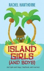 Island Girls and Boys - Rachel Hawthorne