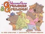 The Ultimate Guide to Grandmas & Grandpas! - Sally Lloyd-Jones