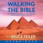 Walking the Bible CD : An Illustrated Journey for Kids Through the Greatest Stories Ever Told - Bruce Feiler