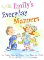 Emily's Everyday Manners - Peggy Post