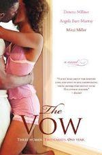 The Vow - Denene Millner