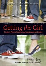 Getting the Girl : A Guide to Private Investigation, Surveillance, and Cookery - Susan Juby