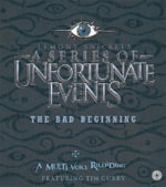 The Bad Beginning : A Multi-Voice Recording - Lemony Snicket