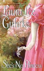 Shes No Princess : Avon Romantic Treasure - Laura Lee Guhrke