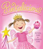 Pinkalicious - Elizabeth Kann