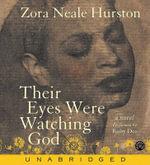 Their Eyes Were Watching God CD - Zora Neale Hurston