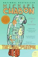 The Final Solution : A Story of Detection - Michael Chabon
