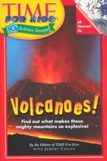 Time for Kids Volcanoes : Volcanoes! - Time-Magazine