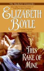 This Rake of Mine : Avon Romantic Treasure - Elizabeth Boyle