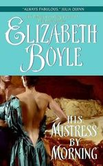 His Mistress by Morning : Avon Romantic Treasure - Elizabeth Boyle