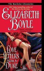Love Letters from a Duke : Avon Historical Romance Ser. - Elizabeth Boyle