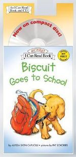 Biscuit Goes to School : My First I Can Read - Level Pre1 (Quality) - Alyssa Satin Capucilli