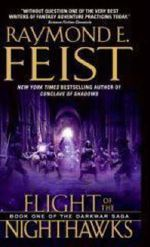Flight of the Nighthawks : Darkwar Saga Series : Book 1 - USA Edition - Raymond E. Feist