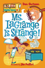 Ms Lagrange is Strange : Ms. Lagrange Is Strange! - Dan Gutman
