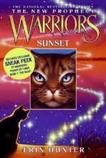Sunset : Warriors: The New Prophecy Series : Book 6 - Erin Hunter