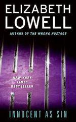 Innocent as Sin - Elizabeth Lowell