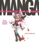 The Monster Book of Manga : Draw Like the Experts - Estudio Joso