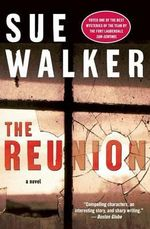 The Reunion - Sue Walker