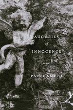 Auguries of Innocence : Poems - Patti Smith