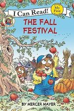 The Fall Festival : My First I Can Read Little Critter's - Level Pre1 (Paper) - Mercer Mayer
