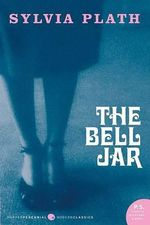 The Bell Jar : Modern Classics - Sylvia Plath