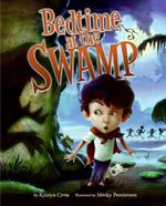 Bedtime at the Swamp - Kristyn Crow