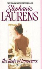 The Taste of Innocence : CYNSTER - Stephanie Laurens
