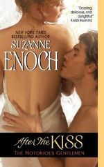 After the Kiss : The Notorious Gentlemen - Suzanne Enoch
