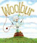 Woolbur : His Life and Music - Leslie Helakoski