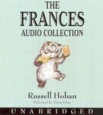 The Frances Audio Collection - Russell Hoban