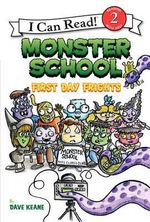 Monster School : First Day Frights - Dave Keane