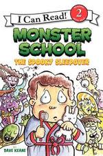 The Spooky Sleepover : Monster School - Dave Keane