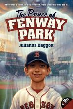 The Prince of Fenway Park - Julianna Baggott