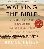 Walking the Bible CD Low Price : Walking the Bible CD Low Price - Bruce Feiler