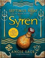 Syren : Septimus Heap Series : Book 5 - Angie Sage