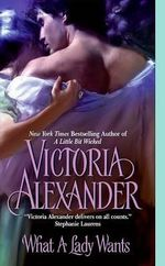 What a Lady Wants : Last Man Standing Series : Book 2 - Victoria Alexander