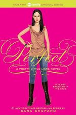 Perfect : Pretty Little Liars Series : Book 3 - Sara Shepard