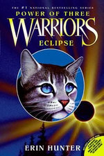 Eclipse : Warriors: Power of Three Series : Book 4 - Erin Hunter