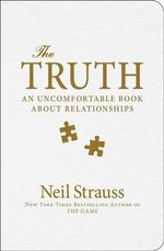The Game of Love : & How to Play It - Neil Strauss