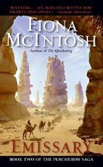 Emissary : Percheron Saga (USA Editions): Book 2 - Fiona McIntosh