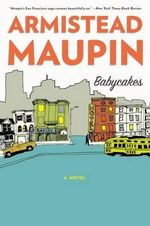 Babycakes : Tales of the City Series - Armistead Maupin