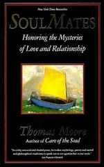 Soul Mates : Honoring the Mysteries of Love and Relationship - Thomas Moore