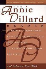 An Annie Dillard Reader - Annie Dillard